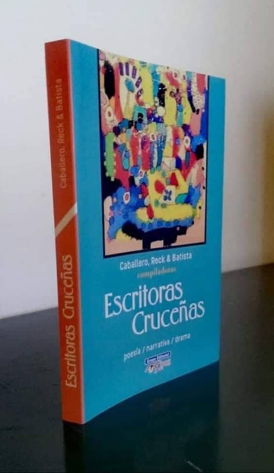 Escritoras Cruceñas/ Antología de poesía, narrativa y drama, Editorial Kipus, 2019.