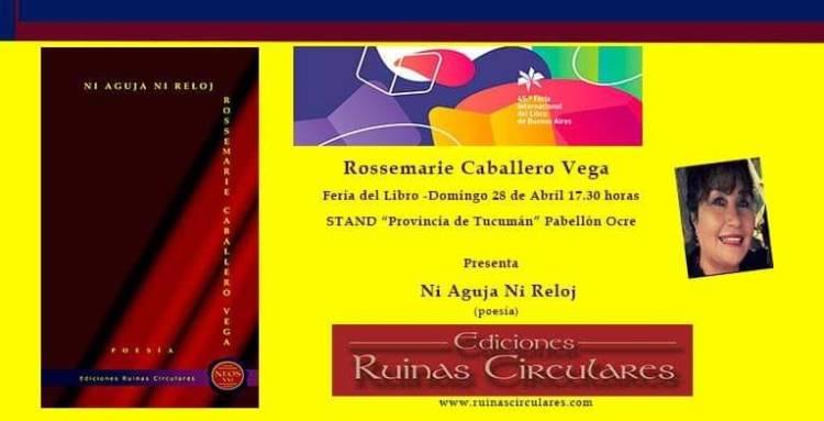 Palabra con idea y alma en el libro de poesía Ni aguja no reloj de Rossemarie Caballero, por Rosario Quiroga de Urquieta.